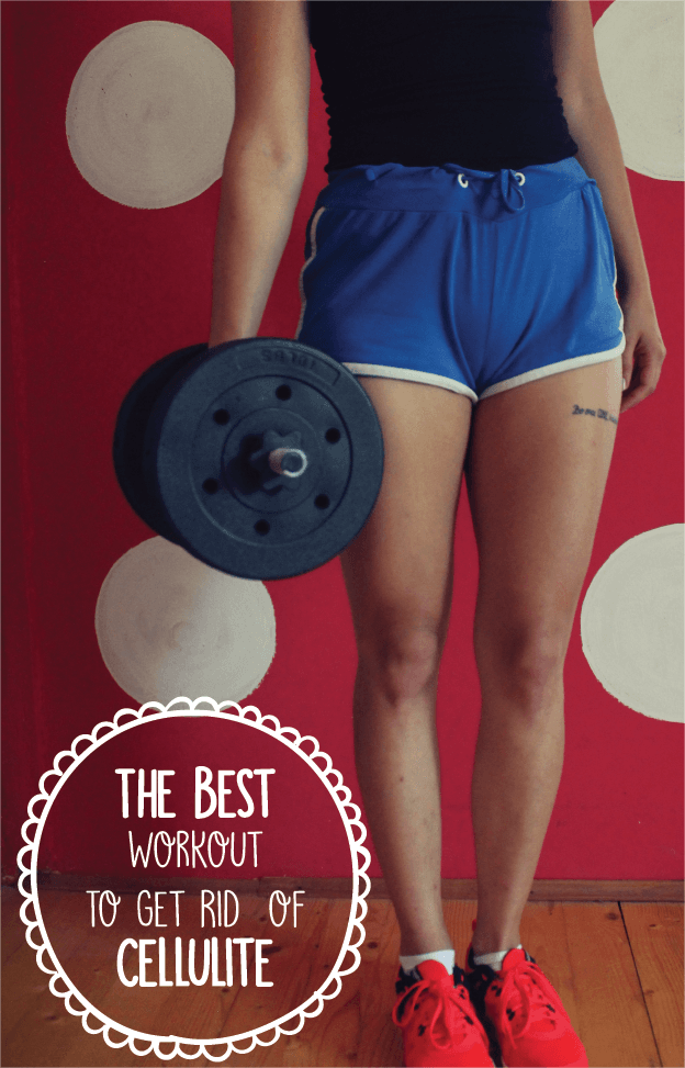 The Best Workout To Help Get Rid Of Cellulite